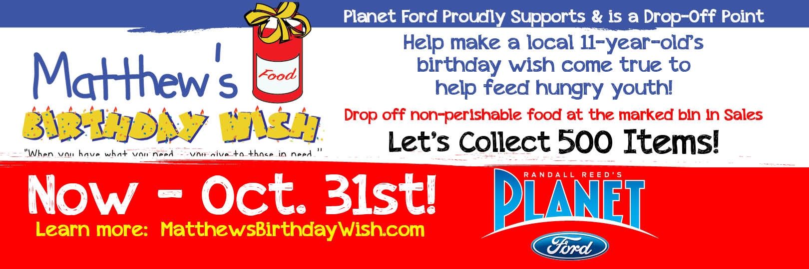Planet Ford On I 45 In Spring Texas Is Proud To Support And Help Make An 11 Year Old Boys Birthday Wish Others Come True Has A